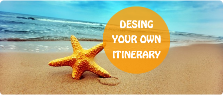Desing Your Own Itinerary